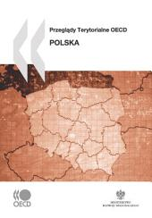 OECD Territorial Reviews: Poland 2008 (Polish version): (Polish version)