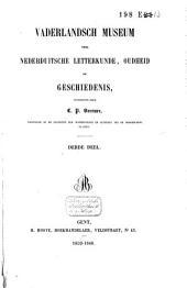 Vaderlandsch museum voor Nederduitsche letterkunde, oudheid en geschiedenis: Volume 3