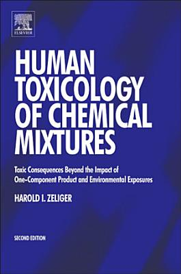 Human Toxicology of Chemical Mixtures PDF