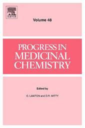 Progress in Medicinal Chemistry: Volume 48