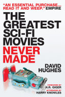 The Greatest Sci Fi Movies Never Made PDF