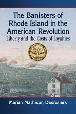 The Banisters of Rhode Island in the American Revolution