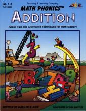 Math Phonics - Addition (ENHANCED eBook): Quick Tips and Alternative Techniques for Math Mastery