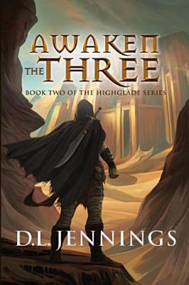 Awaken the Three