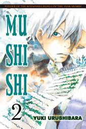 Mushishi: Volume 2