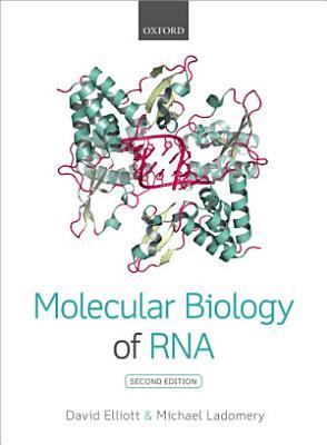 Molecular Biology of RNA PDF