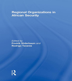 Regional Organizations in African Security PDF