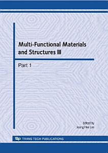 Multi Functional Materials and Structures III