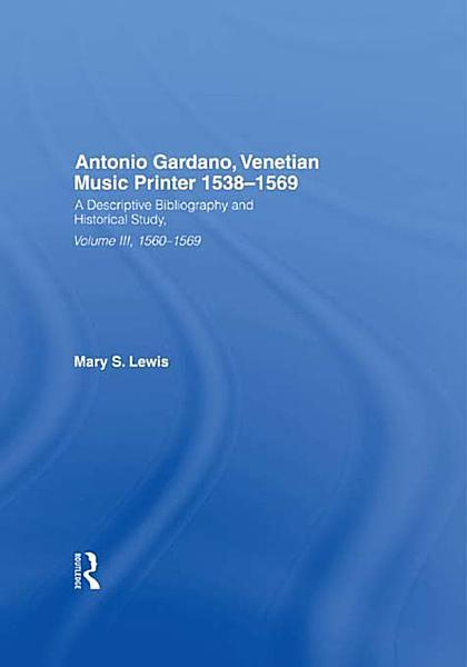 Download Antonio Gardano  Venetian Music Printer  1538 1569 Book