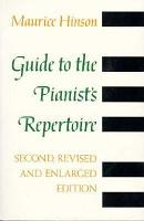 Guide to the Pianist s Repertoire  third edition PDF