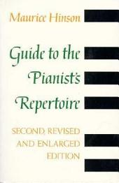 Guide to the Pianist's Repertoire, third edition: Edition 3