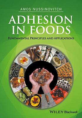 Adhesion in Foods PDF