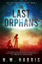 The Last Orphans: (The Last Orphans, Book One)
