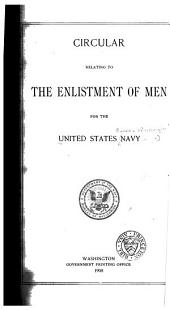 Circular Relating to the Enlistment of Men for the United States Navy