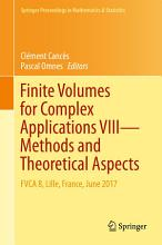 Finite Volumes for Complex Applications VIII   Methods and Theoretical Aspects PDF