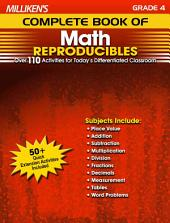 Milliken's Complete Book of Math Reproducibles - Grade 4: Over 110 Activities for Today's Differentiated Classroom