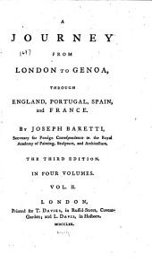 A Journey from London to Genoa,: Through England, Portugal, Spain, and France, Volume 2