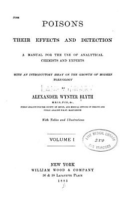Poisons  their effects and detection v 1 PDF