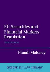 EU Securities and Financial Markets Regulation: Edition 3