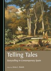 Telling Tales: Storytelling in Contemporary Spain