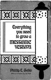 Everything You Need to Grow a Messianic Yeshiva
