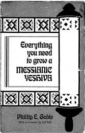 Everything You Need to Grow a Messianic Yeshiva