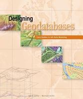 Designing Geodatabases PDF