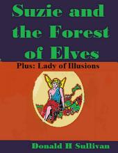 Suzie and the Forest of Elves