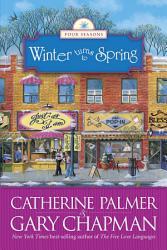 Winter Turns To Spring Book PDF