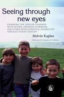 Seeing Through New Eyes PDF