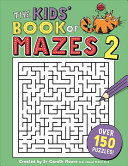 The Kids  Book of Mazes 2