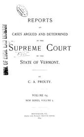 Reports of Cases Argued and Determined in the Supreme Court of the State of Vermont: Volume 65