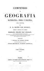 Geografía del Perú: obra póstuma del D. D. Mateo Paz Soldán, Volumen 2