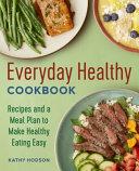 Download Everyday Healthy Cookbook Book