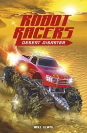 Robot Racers: Robot Racers: Desert Disaster