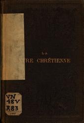 La Lyre chrétienne: recueil de psaumes, d'hymnes, et de cantiques nouveaux, à l'usage des écoles du dimanche et du culte de famille