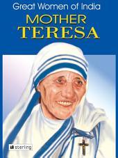 Great Women Of India: Mother Teresa