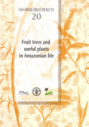 Fruit Trees and Useful Plants in Amazonian Life Book