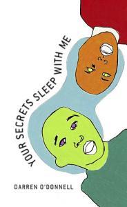 Your Secrets Sleep With Me