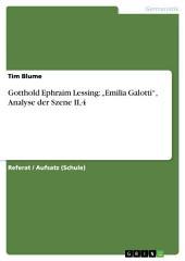 """Gotthold Ephraim Lessing: """"Emilia Galotti"""", Analyse der Szene II,4"""