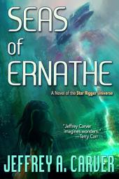 Seas of Ernathe: A Novel of the Star Rigger Universe