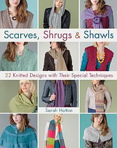 Scarves  Shrugs   Shawls PDF
