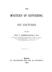 The Mystery of Suffering: Six Lectures
