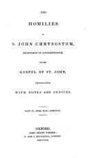 Homilies  On the Gospel of St  John  1848 52 PDF