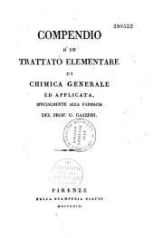 Comprendio d' un trattato elementare di chimica generale ed applicata specialmente alla farmaria