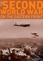 The Second World War on the Eastern Front PDF
