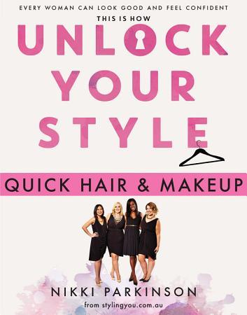 Unlock Your Style  Quick Hair   Makeup PDF