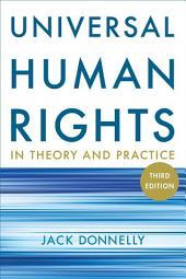 Universal Human Rights in Theory and Practice: Edition 3
