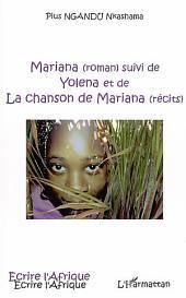 Mariana: Suivi de Yolena et de La chanson de Mariana