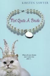 Not Quite A Bride Book PDF